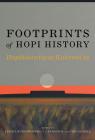 Footprints of Hopi History: Hopihiniwtiput Kukveni'at Cover Image