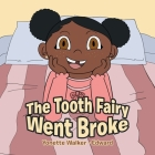 The Tooth Fairy Went Broke Cover Image