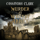 Murder at Whitby Abbey (Abbess of Meaux Mystery #10) Cover Image