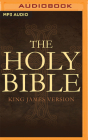 The Holy Bible: King James Version: The Old and New Testaments Cover Image
