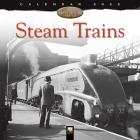 Steam Trains Heritage Wall Calendar 2022 (Art Calendar) Cover Image