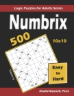 Numbrix: 500 Easy to Hard (10x10): Keep Your Brain Young Cover Image