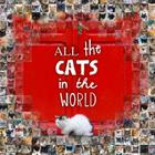 All the Cats in the World Cover Image