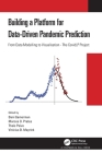 Building a Platform for Data-Driven Pandemic Prediction: From Data Modelling to Visualization - The Covidlp Project Cover Image