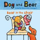 Bear in the Chair: Dog and Bear Cover Image