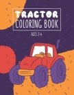 Tractor Coloring Books Ages 2-4: 35 Big Images To Learne How To Color Tractor books for toddler boys Truck coloring books for kids ages 2-4 Toddler Co Cover Image