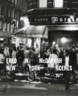 Fred W. McDarrah: New York Scenes Cover Image