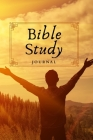 Bible Study: Deepen Your Bible Reading and Unpack the Meaning of Scripture-120 Pages- Cover Image