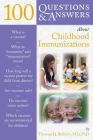 100 Questions & Answers about Childhood Immunizations Cover Image