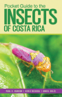 Pocket Guide to the Insects of Costa Rica Cover Image