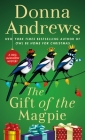 The Gift of the Magpie: A Meg Langslow Mystery (Meg Langslow Mysteries #28) Cover Image