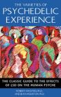 The Varieties of Psychedelic Experience: The Classic Guide to the Effects of LSD on the Human Psyche Cover Image