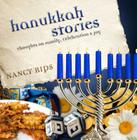 Hanukkah Stories: Thoughts on Family, Celebration and Joy Cover Image