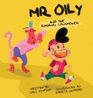 Mr Oily and the runaway lawnmower Cover Image