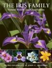 The Iris Family: Natural History and Classification Cover Image