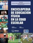 Enciclopedia de Educación Física en la edad escolar Cover Image