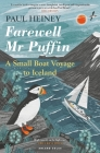 Farewell Mr Puffin: A small boat voyage to Iceland Cover Image