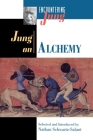 Jung on Alchemy (Encountering Jung) Cover Image