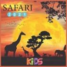 Safari: HAPPY KIDS CALENDAR 2021 Wall & Office Calendar, 12 Month Calendar Cover Image