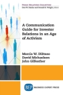 A Communication Guide for Investor Relations in an Age of Activism Cover Image