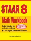 STAAR Grade 8 Math Workbook 2019 & 2020: Extra Practice for an Excellent Score + 2 Full Length STAAR GRADE 8 Math Practice Tests Cover Image