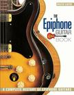 The Epiphone Guitar Book: A Complete History of Epiphone Guitars Cover Image