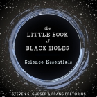 The Little Book of Black Holes Lib/E: Science Essentials Cover Image