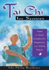 T'ai Chi for Seniors: How to Gain Flexibility, Strength, and Inner Peace Cover Image