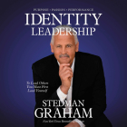 Identity Leadership: To Lead Others You Must First Lead Yourself Cover Image