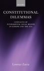 Constitutional Dilemmas: Conflicts of Fundamental Legal Rights in Europe and the USA Cover Image