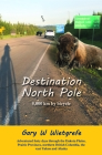 Destination North Pole: 5,000 Km by Bicycle Cover Image