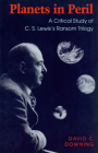 Planets in Peril: A Critical Study of C. S. Lewis's Ransom Trilogy Cover Image