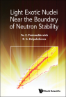 Light Exotic Nuclei Near the Boundary of Neutron Stability Cover Image