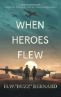 When Heroes Flew Cover Image
