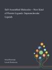 Self-Assembled Molecules - New Kind of Protein Ligands: Supramolecular Ligands Cover Image