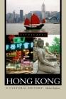 Hong Kong: A Cultural History (Cityscapes) Cover Image