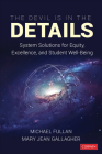 The Devil Is in the Details: System Solutions for Equity, Excellence, and Student Well-Being Cover Image