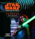 Star Wars: Legacy of the Force: Tempest: Book 3 Cover Image
