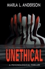 Unethical: A Psychological Thriller Cover Image