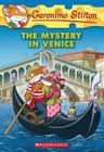 Geronimo Stilton #48: The Mystery in Venice Cover Image