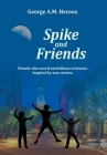 Spike and Friends Cover Image
