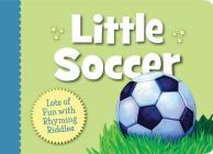 Little Soccer Boardbook (Little Sports) Cover Image