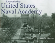 Remembering United States Naval Academy Cover Image