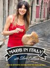 Made in Italy: Over 80 Authentic Recipes from the Heart of Italy Cover Image