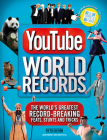 Youtube World Records: The World's Greatest Record-Breaking Feats, Stunts and Tricks Cover Image