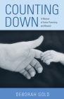 Counting Down: A Memoir of Foster Parenting and Beyond Cover Image
