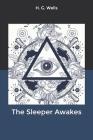 The Sleeper Awakes Cover Image