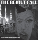 The Beirut Call: Harnessing Creativity for Change Cover Image
