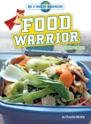 Food Warrior: Going Green Cover Image