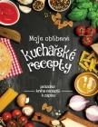Moje oblÍbené kuchařské recepty Cover Image